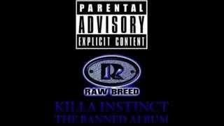 Raw Breed Ghetto Life