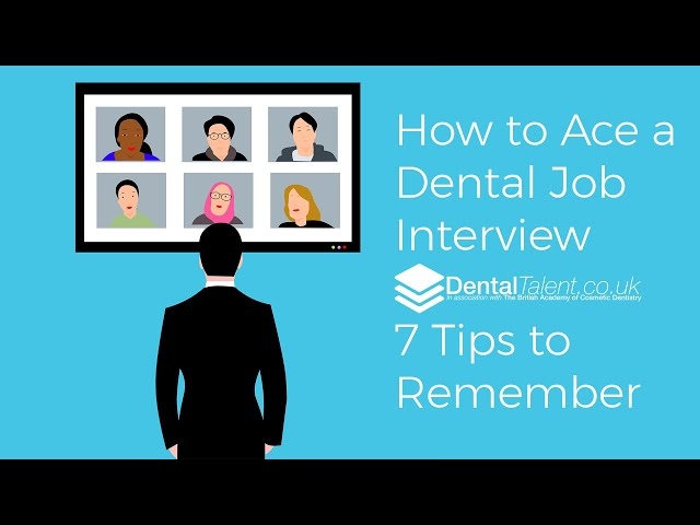 🆕 How To Ace A Dental Job Interview – 7 Tips To Remember ➡ Dental Job Interview Official Video