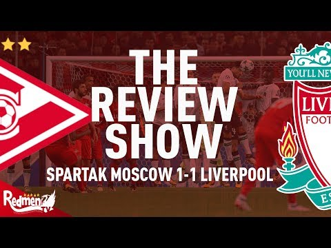 Spartak Moscow v Liverpool 1-1 | The Review Show
