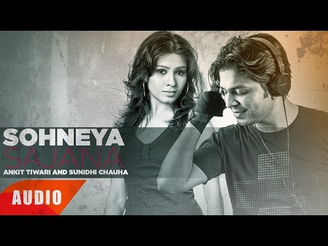 Sohneya Sajna (Full Audio Song) | Ankit Tiwari & Sunidhi Chauhan | Punjabi Song | Speed Records