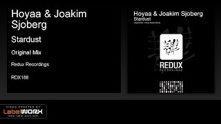 Hoyaa & Joakim Sjoberg - Stardust (Original Mix)