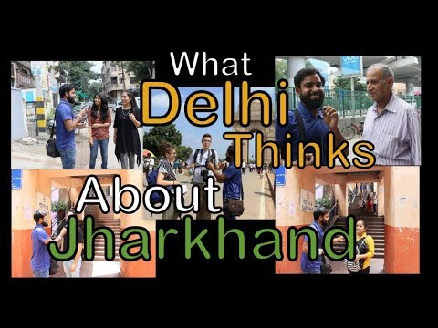What Delhi Thinks About Jharkhand | Humans of Jharkhand