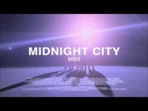 M83 - Midnight City [High Quality]