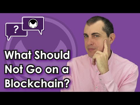Bitcoin Q&A: What should not go on a blockchain?