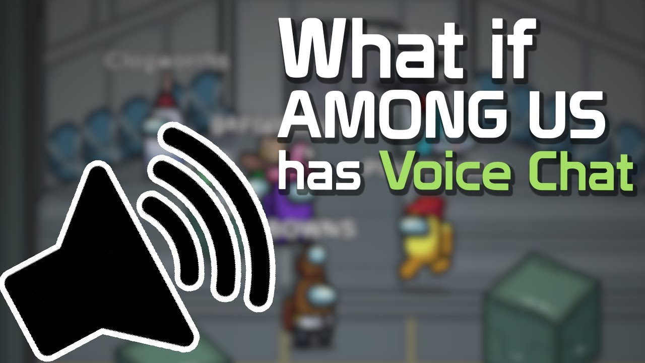 If Among Us has Voice Chat