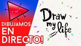 DIBUJAMOS lo que quieras EN DIRECTO - Draw My Life en Español