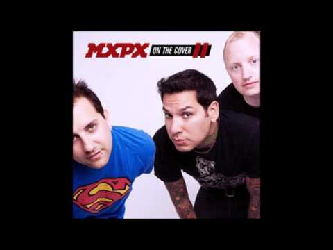 MxPx - On The Cover II (Full Album - 2009)