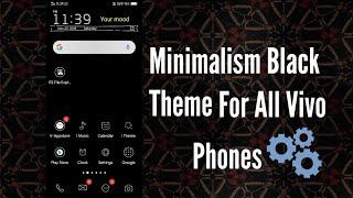 Minimalism black theme For vivo|vivo black theme|vivo Themes|vivo y17