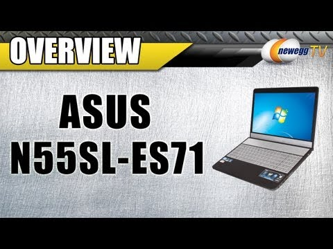 newegg-tv:-asus-n55sl-es71-intel-core-i7-notebook-overview