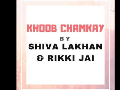 Shiva Lakhan & Rikki Jai - Khoob Chamkay (2019 Chutney Soca)