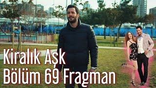 Kiralık Aşk 69. Bölüm Fragman (Final)