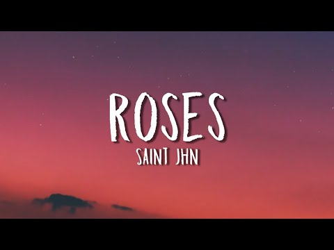 SAINt JHN - Roses (Imanbek Remix) (Lyrics)