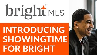 Introduction to ShowingTime for Bright MLS