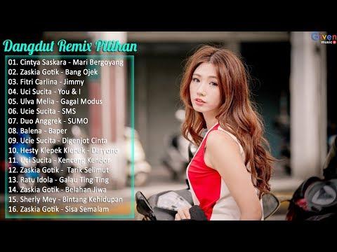 REMIX Dangdut 2017 - Lagu Dangdut Terbaru