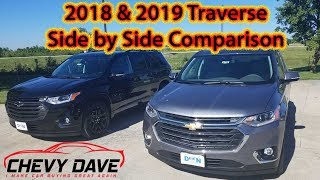 2018 Premier & 2019 LT Leather Chevy Traverse Sided By Side Comparison