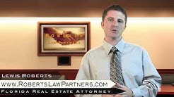 Florida Real Estate Attorney - Transaction Issues That May Arise