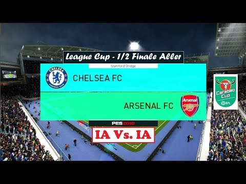 Chelsea* - Arsenal [PES 2018] | League Cup (Demi-Finale) | IA Vs. IA