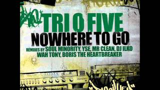 Tri O Five - Nowhere to Go (Soul Minority Remix)