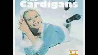 Another awesome song by The Cardigans. Cloudy Sky.