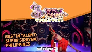 Super Sireyna Worldwide 2018 (Talent)   May 19, 2018