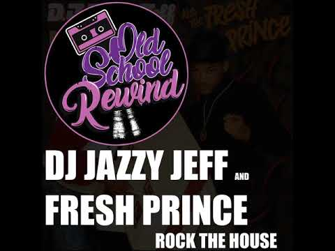 Let's Rock The House With Jazzy Jeff & Fresh Prince