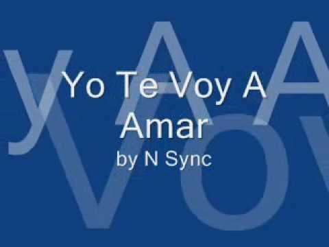 Yo Te Voy A Amar This I Promise You Spanish Version Lyrics N Sync