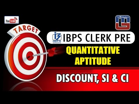#TARGET | DISCOUNT, SI & CI  | QUANTITATIVE APTITUDE | IBPS CLERK PRE |