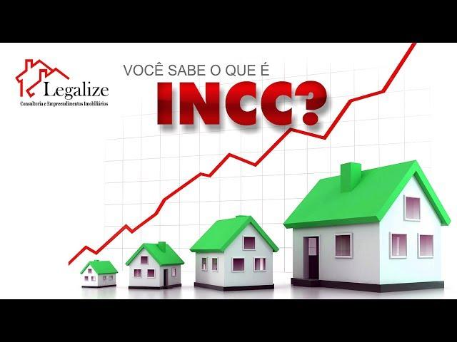 Você sabe o que é INCC?
