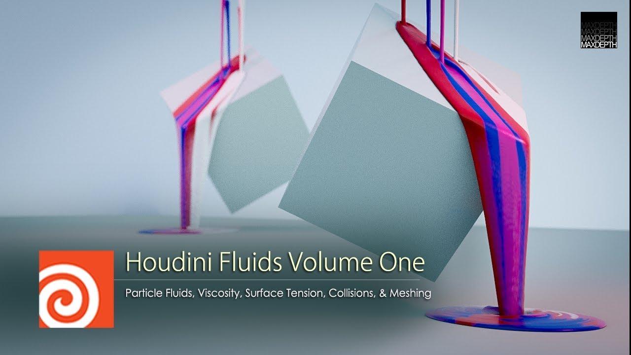 Houdini Fluids Volume 1: Particle Fluids