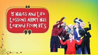 5  Habits And Life Lessons ARMY Has Learned From BTS