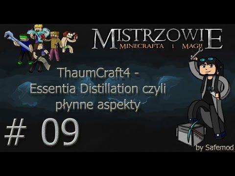 Mistrzowie Minecrafta i Magii - #9 - ThaumCraft4 - Essentia Distillation czyli płynne aspekty