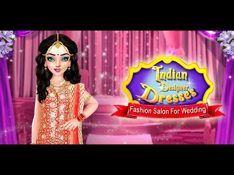 Indian Designer Dresses Fashion Salon For Wedding Indian Makeover Gameplay By Gameicreate Youtube