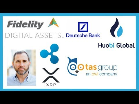 Fidelity To List Top Cryptos - Brad Garlinghouse - Huobi Global Crypto Derivative - Ripple TAS Group