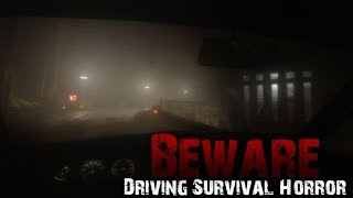 Beware - Driving horror game from PC Gamer   Fraglrokt Gaming