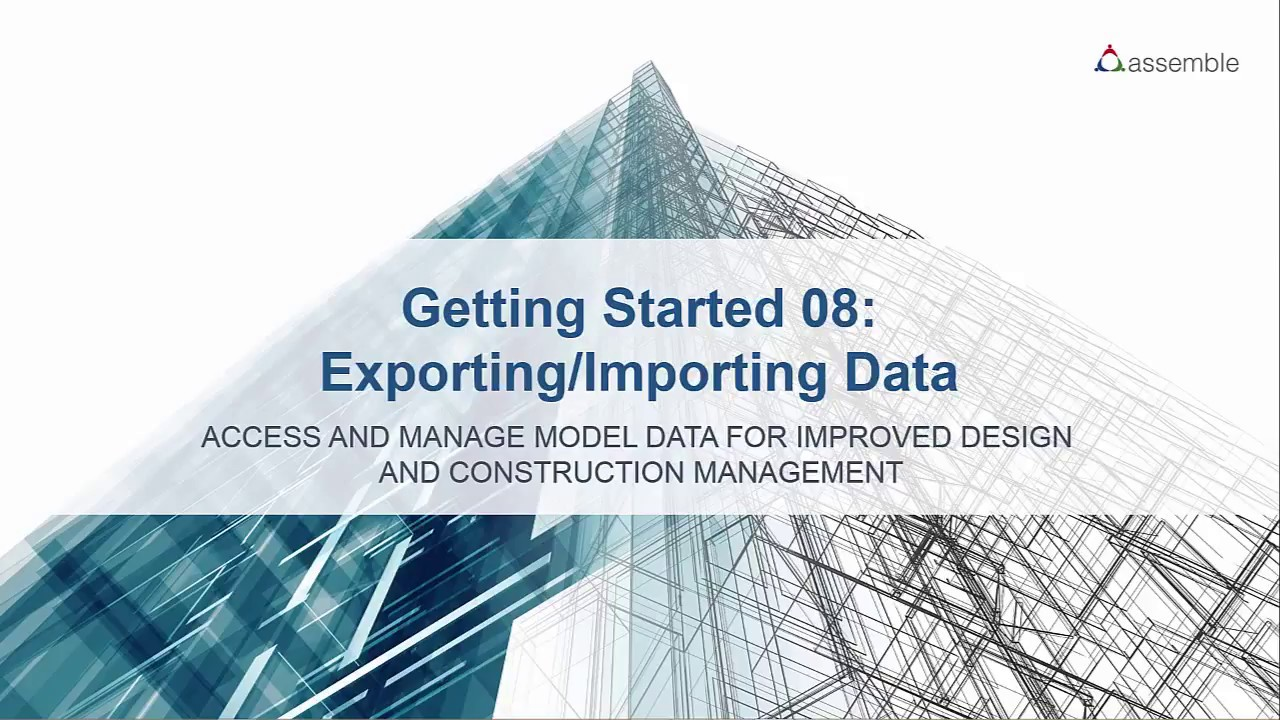 08 Exporting/Importing Data | Assemble Systems