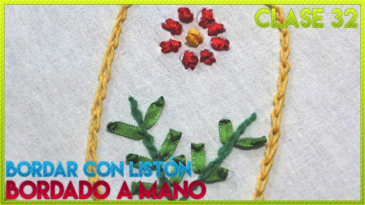 CURSO BORDADO A MANO FÁCIL | CLASE 32 BORDADO CON LISTÓN O CINTA ...
