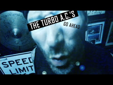 The Turbo A.C.'s - Go Ahead (official video) mp3