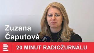 20 minut Radiožurnálu: Zuzana Čaputová