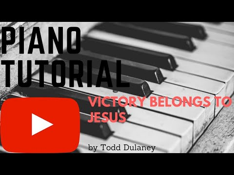 "Piano Tutorial ""Victory Belongs to Jesus"" by Todd Dulaney"