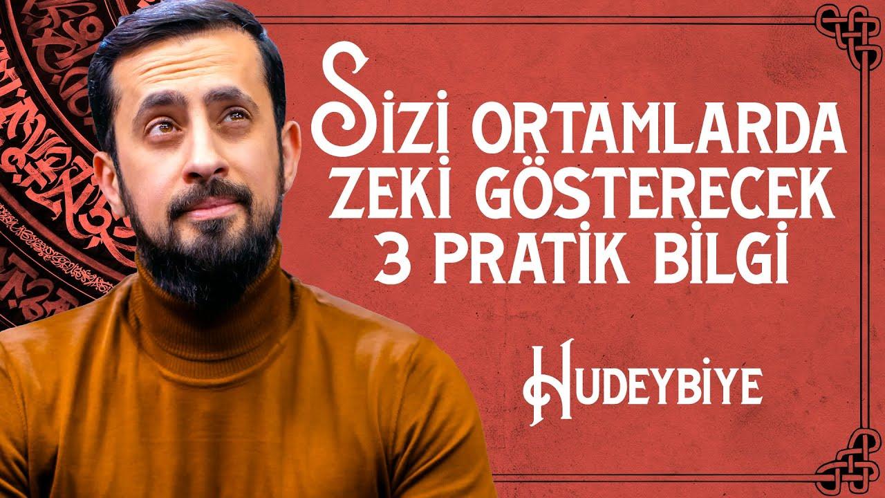 Sizi Ortamlarda Zeki Gösterecek 3 Pratik Bilgi - Hudeybiye     Mehmet Yıldız