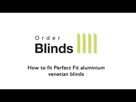 How to fit a Perfect Fit aluminium venetian blind