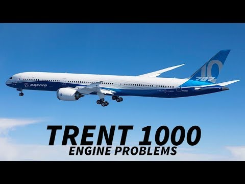 Boeing 787 OPERATORS Hit by NEW PROBLEMS with TRENT 1000s