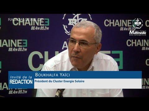 Boukhalfa Yaïci Président du Cluster Energie Solaire