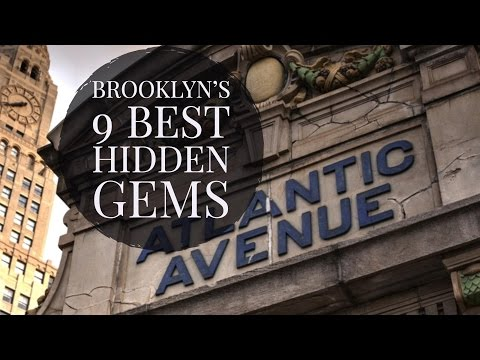 Brooklyn's 9 Best Hidden Gems