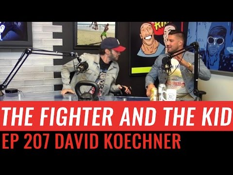 The Fighter and the Kid - Episode 207: David Koechner