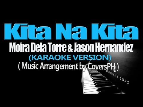 KITA NA KITA - Moira Dela Torre & Jason Hernandez (KARAOKE VERSION) (Music Arrangement by CoversPH)