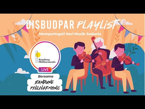 Disbudpar Playlist Ep.8 with Bandung Philharmonic   Memeringati Hari Musik Sedunia