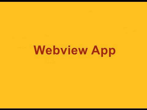 Android : Webview App  [With Best Source Code]