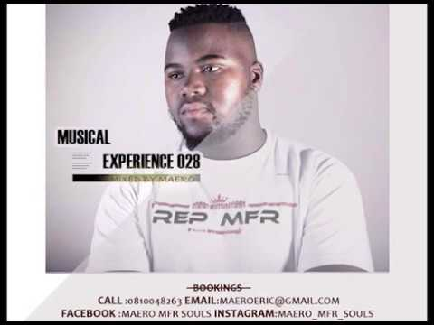 Musical Experience 028 Mixed By  Maero Mfr Souls