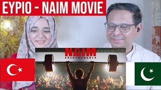 Eypio - Naim | Turkish Movie | Based on Real Story | Pakistani Reaction| Turkey/ENG SUB Resimi